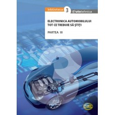Electronica Automobilului – vol 3