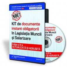 CD - KIT-ul de documente instant obligatorii in Legislatia Muncii si Salarizare