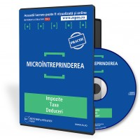 CD - Microintreprinderea: impozite, taxe, deduceri